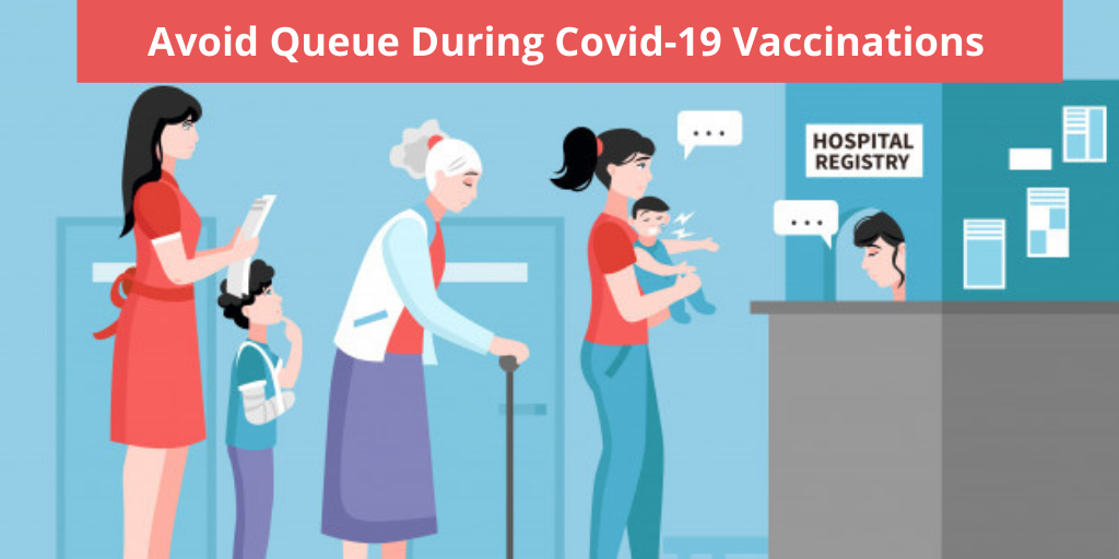 Avoid Queue During Covid-19 Vaccinations