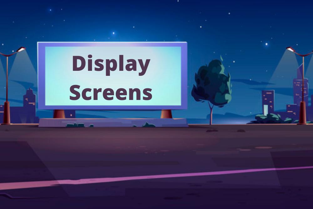 Display Screens
