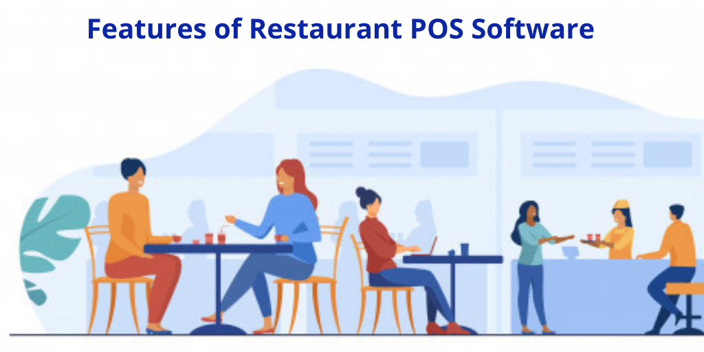 Features of Restaurant POS Software