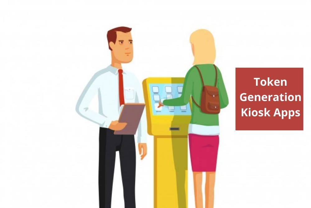Token Generation Kiosk Apps